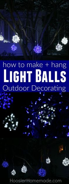 These Outdoor Christmas Light Decorating are sure to WOW your neighbors! These Light Balls are easy to make with only a couple supplies! Hang them in your tree, decorate your front yard and more! Let us show you how to make these gorgeous Christmas decorations!