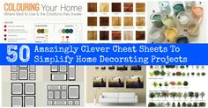 50 Amazingly Clever Cheat Sheets To Simplify Home Decorating Projects via @vanessacrafting