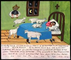 """Mexican tin retablo: """"When days are very cold I take the lambs in to my bedroom and I let them to go up in to my bed so that they heat me. Besides heat I receive gratitude because they are also very comfortable. I thank to San Francisco to have some animals so docile and affectionate."""""""