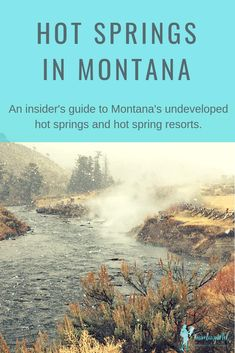 28 Hot Springs in Montana - TravelingMel The definitive guide to hot springs in Montana. We've listed all the Montana hot spring resorts and undeveloped hot springs in Montana. Montana Winter, Big Sky Montana, Great Falls Montana, Helena Montana, Places To Travel, Places To See, Travel Destinations, Montana Hot Springs Resorts, Hot Springs Mt
