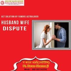 Husband Wife Dispute. Please visit us- www.a1astrology.com