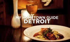 #myhometownguide for Detroit, Michigan brings out the best eateries of food lovers in the Motor City.
