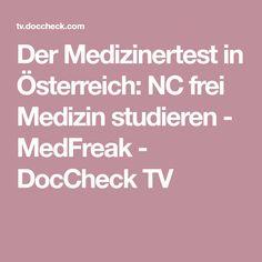 Der Medizinertest in Österreich: NC frei Medizin studieren - MedFreak - DocCheck TV