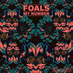 Foals - My number   artwork : Leif Podhajsky