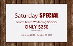 Saturday Teeth Whitening Special
