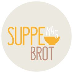 Suppe mag Brot