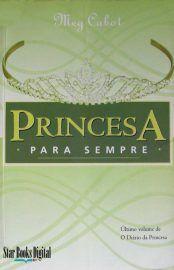 Baixar Livro Princesa Para Sempre -  Meg Cabot em PDF, ePub e Mobi ou ler online