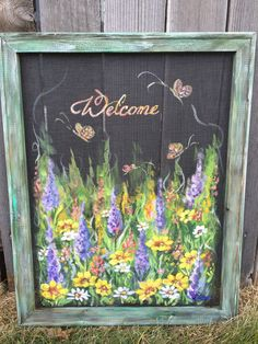 Welcome wild flowershand painted window screen by RebecaFlottArts Painted Window Screens, Window Screen Crafts, Old Window Frames, Window Art, Window Ideas, Old Window Projects, Outdoor Projects, Art Projects, Old Windows