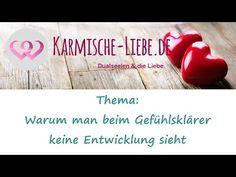 Video: Warum man beim Gefühlsklärer keine Entwicklung sieht | Karmische-Liebe.de