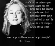 Plus la patience Meryl Streep Citations, Meryl Streep Quotes, Positive Attitude, Positive Thoughts, Positive Quotes, Sweet Words, Love Words, Daily Quotes, Best Quotes