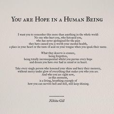 """""""You are hope in a human being"""" by Nikita Gill."""