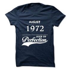 August 1972 aged to perfection T Shirts, Hoodies. Check price ==► https://www.sunfrog.com/Valentines/August-1972-aged-to-perfection.html?41382 $19