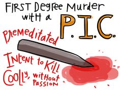 First Degree Murder - Visual Law Library Law School Humor, Law Notes, Exam Motivation, One Degree, Exams Tips, Divorce Attorney, Criminal Law, Exam Study, Criminal Justice