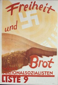 "German agitation poster from the September 1930 Reichstag election. The caption: ""Freedom and Bread"" Nazi Propaganda, Ww2 Posters, Political Posters, The Third Reich, Illustrations And Posters, Vintage Advertisements, Ads, Historical Photos, History"