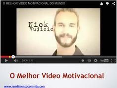 O melhor video motivacional do mundo by Paulo Pedro lml via slideshare