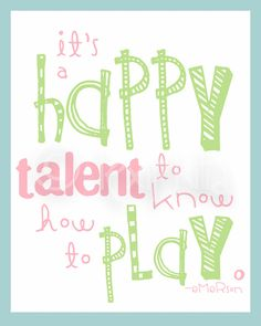 QUOTE PLAY It is a happy talent to know how to by Lexiphilia