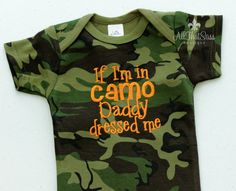 Camoflauge Baby Bodysuit - Camo - Girls or Boys - Daddy Dressed Me - Baby Shower Gifts - Hunting - Redneck - Country - Pink - Orange on Etsy, $18.00