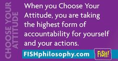 Do you choose a different attitude on the weekends? #ChooseYourAttitude with #FISHphilosophy via (@The FISH! Philosophy) and #Propellergirl                                                                                                                                                                                 More