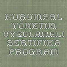 Kurumsal Yönetim Uygulamalı Sertifika Program