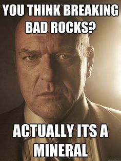 "This point made by Hank. | 37 Jokes Only ""Breaking Bad"" Fans Will Understand"