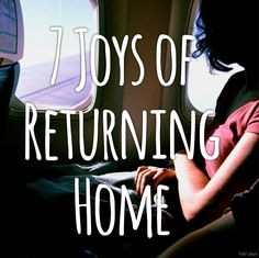 Travel: 7 Joys of Returning Home from a Trip