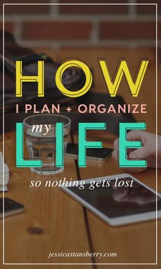 Plan and Organize Life