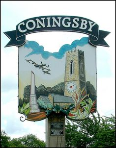 Coningsby Village Sign, Lincolnshire Pub Signs, Shop Signs, Old Pub, Village People, Storybook Cottage, English Village, My Kind Of Town, Decorative Signs, Signage Design