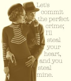 13 Best bonnie and clyde quotes images | Bonnie, clyde ...