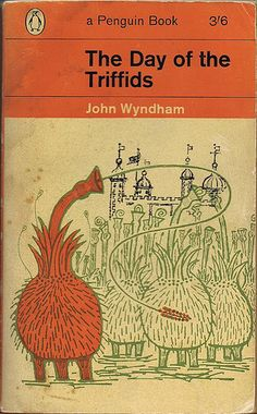 """The Day of the Triffids"" is probably the most well known of John Wyndham's works, exploring humanity's hubris and downfall in the face of more advanced evolution."