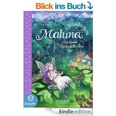 Maluna Mondschein - Die kleine Gutenacht-Fee: Band 1