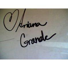 Ariana Grande's autograph!!!!!!!!!!!!!!!!!!!!!!!!