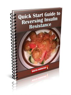 Quick Start Guide to Reversing Insulin Resistance