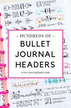 Hundreds of Header Ideas for Your Bullet Journal #bulletjournal #bulletjournaling #bujo #bujojunkies #bujoheaders