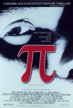 Pi (1998), by Darren Aranofsky