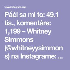 "Páči sa mi to: 49.1 tis., komentáre: 1,199 – Whitney Simmons (@whitneyysimmons) na Instagrame: ""Abarooooskies are very painful but we just need to push through it together ok? A strong core is…"""