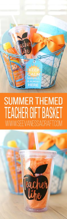 Keep Calm Summer Is Almost Here Teacher Gift Basket Idea with FREE Printable Tags
