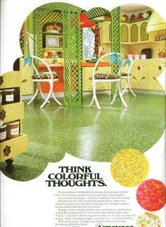 Think colorful thoughts with this Vintage Armstrong Flooring ad! 1960s Decor, Retro Home Decor, Retro Advertising, Vintage Advertisements, Vintage Jars, Vintage Decor, Palm Spring Condo, Vintage Baby Toys, Retro Interior Design