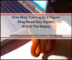 withkarenandrews.com/rhreplay  Not very often Ray offers a Free training, but he's done it!  This comes down on Wed  Nov 11/15 so watch it now.