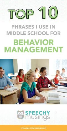 Here's 10 of my most used phrases for behavior management during middle school speech therapy! From Speechy Musings. #speechtherapy #slpeeps #middleschoolspeech #behaviormanagement