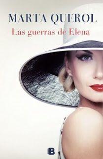 """En tus libros me colé: """"Las Guerras de Elena"""" de Marta Querol"""