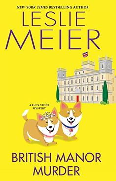 Hardcover – September 27. British Manor Murder (A Lucy Stone Mystery) by Leslie Meier http://www.amazon.com/dp/0758277105/ref=cm_sw_r_pi_dp_mqK0wb1K9X9BX