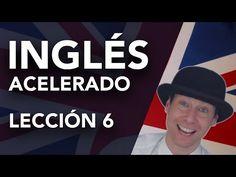 Curso de Inglés Acelerado: Lección 7 - YouTube