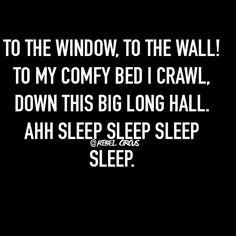 Ahhh sleep sleep sleep!