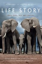 """Read """"Life Story"""" by Mike Gunton available from Rakuten Kobo. Life Story is a tale of survival, laying bare the extraordinary journey animals must make to achieve life's goal – to co. Desert Animals And Plants, 2nd Grade Geography, Charles Foster, Animal Books, Toddler Books, Jungle Animals, Animals Of The World, Journey, Life"""