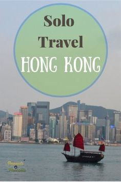 10 Reasons for Solo Travel in Hong Kong (even solo female travelers) - Peanuts or Pretzels Travel #HongKong #China #SoloTravel #Travel