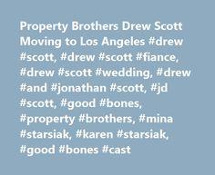 Property Brothers Drew Scott Moving to Los Angeles #drew #scott, #drew #scott #fiance, #drew #scott #wedding, #drew #and #jonathan #scott, #jd #scott, #good #bones, #property #brothers, #mina #starsiak, #karen #starsiak, #good #bones #cast http://puerto-rico.remmont.com/property-brothers-drew-scott-moving-to-los-angeles-drew-scott-drew-scott-fiance-drew-scott-wedding-drew-and-jonathan-scott-jd-scott-good-bones-property-brothers-mina-starsia/  # The Property Brothers star announced today…