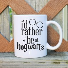 I'd rather be at Hogwarts - Harry Potter Inspired - 11 oz. Coffee Mug - Tickled Teal on Etsy, $14.99
