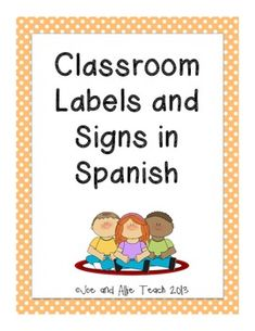 Spanish Classroom Signs and Labels/Graphics/ ESL,ELD,ELL,B Spanish Classroom Activities, Bilingual Classroom, Bilingual Education, Classroom Lables, Classroom Signs, Classroom Ideas, Spanish Teacher, Teaching Spanish, Spanish Immersion