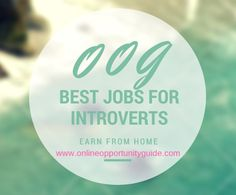 """""""Best jobs for introverts"""",are jobs that don't require too much interactions with other people. There are good jobs for introverts. Earn From Home, Home Based Business, Good Job, Introvert, Unity"""