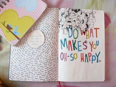 I love the right page... Do an art journal page of the things I love & makes me 'oh so happy!'